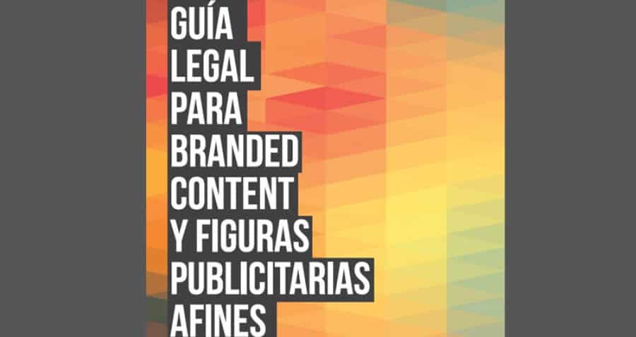 Guía legal de Branded Content presentada por IAB Spain